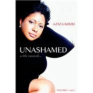 Unashamed by Kibibi, Aziza, 9780990489726