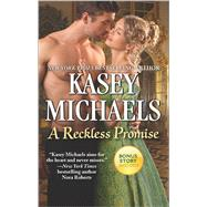 A Reckless Promise Winter's Camp Bonus by Michaels, Kasey; Thomas, Jodi, 9780373779727