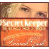Secret Keeper The Delicate Power of Modesty