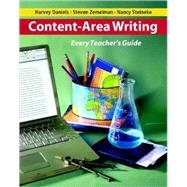 Content-Area Writing : Every Teacher's Guide by Daniels, Harvey, 9780325009728