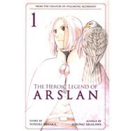The Heroic Legend of Arslan 1 by TANAKA, YOSHIKIARAKAWA, HIROMU, 9781612629728