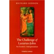 The Challenge of Lazarus-john by Seddon, Richard, 9781906999728