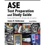 ASE Test Prep and Study Guide by Halderman, James D., 9780134169729
