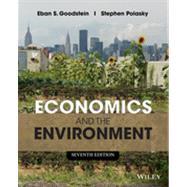Economics and the Environment by Goodstein, Eban S.; Polasky, Stephen, 9781118539729