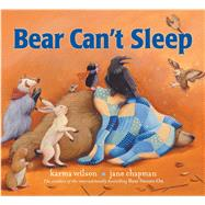 Bear Can't Sleep by Wilson, Karma; Chapman, Jane, 9781481459730