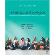 Applied Social Psychology by Gruman, Jamie A.; Schneider, Frank W.; Coutts, Larry M., 9781483369730
