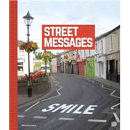 Street Messages by Ganz, Nicholas; Prigoff, James, 9789185639731