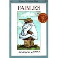 Fables by Lobel, Arnold, 9780060239732
