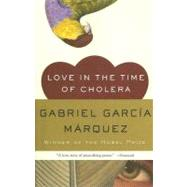 Love in the Time of Cholera by GARCÍA MÁRQUEZ, GABRIEL, 9780307389732