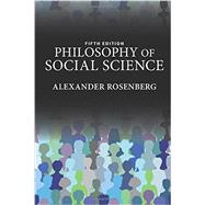 Philosophy of Social Science by Rosenberg,Alexander, 9780813349732