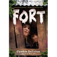 Fort by DeFelice, Cynthia, 9781250079732