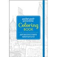 Pocket Posh Panorama Adult Coloring Book: Architecture Unfurled An Adult Coloring Book by Andrews McMeel Publishing, 9781449479732