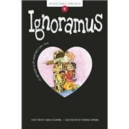 Ignoramus Book 9 by Oceanak, Karla; Spanjer, Kendra, 9781934649732