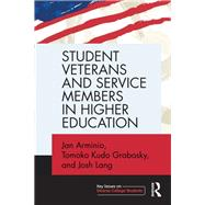 Student Veterans and Service Members in Higher Education by Arminio; Jan, 9780415739733