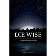 Die Wise by Jenkinson, Stephen, 9781583949733