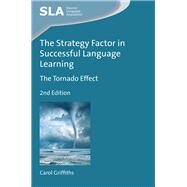 The Strategy Factor in Successful Language Learning The Tornado Effect by Griffiths, Carol, 9781783099733