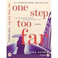 One Step Too Far by Seskis, Tina, 9780062369734