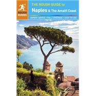 The Rough Guide to Naples and the Amalfi Coast by Rough Guides, 9780241009734