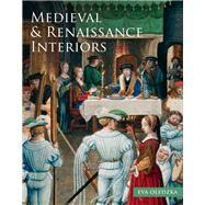 Medieval & Renaissance Interiors by Oledzka, Eva, 9780712349734