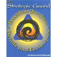 Strategic Guard by Moreira, Joe; Beneville, Ed, 9780972109734