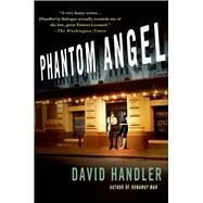 Phantom Angel A Mystery by Handler, David, 9781250059734