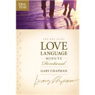 The One Year Love Language Minute Devotional by Chapman, Gary, 9781414329734