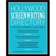 Hollywood Screenwriting Directory Spring / Summer by F+W Media, Inc., 9781599639734