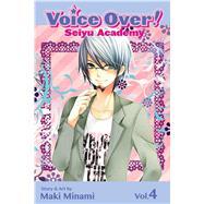 Voice Over!: Seiyu Academy, Vol. 4 by Minami, Maki, 9781421559735