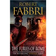 The Furies of Rome by Fabbri, Robert, 9780857899736