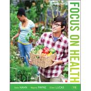Focus on Health Loose Leaf Edition by Hahn, Dale; Payne, Wayne; Lucas, Ellen, 9780073529738