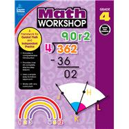 Math Workshop by Carson-Dellosa Publishing Company, Inc.; Craver, Elise, 9781483839738