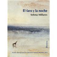 El faro y la noche by Edo, Joan (CRT); Millares, Selena; Moreno, Carola, 9788492979738