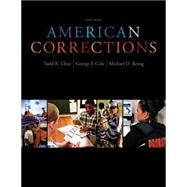 American Corrections by Clear, Todd R.; Reisig, Michael D.; Cole, George F., 9781133049739