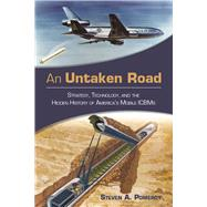 An Untaken Road by Pomeroy, Steven A., 9781612519739