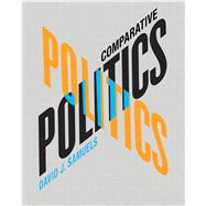 Comparative Politics by Samuels, David J., 9780321449740