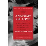 Anatomy of Love by Fisher, Helen, 9780393349740