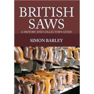 British Saws by Barley, Simon, 9781445649740