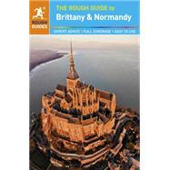 The Rough Guide to Brittany and Normandy by Ward, Greg ; Rough Guides, 9780241009741