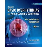 Huszar's Basic Dysrhythmias and Acute Coronary Syndromes: Interpretation and Management by Wesley, Keith, 9780323039741