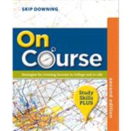On Course, Study Skills Plus Edition by Downing, Skip, 9781133309741