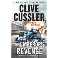The Emperor's Revenge by Cussler, Clive; Morrison, Boyd, 9781594139741