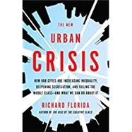 The New Urban Crisis by Florida, Richard, 9780465079742