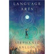 Language Arts by Kallos, Stephanie, 9780547939742