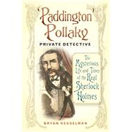 Paddington Pollaky, Private Detective by Kesselman, Bryan, 9780750959742