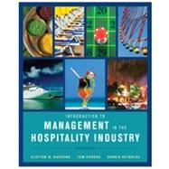 Introduction to Management in the Hospitality Industry, 10th Edition by Clayton W. Barrows (Whittemore School of Business and Economics, University of New Hampshire); Tom Powers (University of Guelph); Dennis Reynolds (School of Hospitality Business Management, Washington State University), 9780470399743