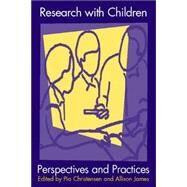 Conducting Research With Children: Perspectives and Practices by Christensen, P., 9780750709743
