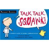 Talk, Talk, Squawk! by DAVIES, NICOLALAYTON, NEAL, 9780763679743