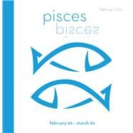 Signs of the Zodiac: Pisces by Troni, Patrizia, 9788854409743
