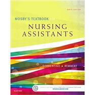 Mosby's Textbook for Nursing Assistants by Sorrentino, Sheila A., Ph.D., RN, 9780323319744