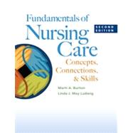 Fundamentals of Nursing Care by Burton, Marti A., RN; Ludwig, Linda J. May, RN, 9780803639744